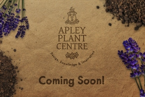 Apley Plant Centre coming soon poster (1024x683)
